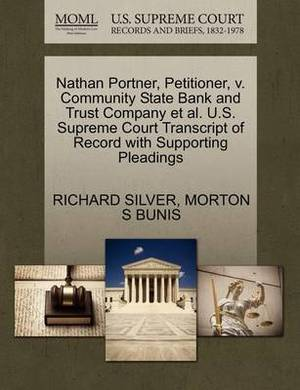 Nathan Portner, Petitioner, V. Community State Bank and Trust Company et al. U.S. Supreme Court Transcript of Record with Supporting Pleadings