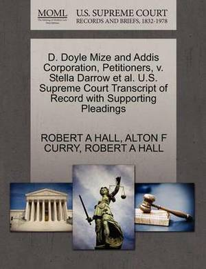 D. Doyle Mize and Addis Corporation, Petitioners, V. Stella Darrow et al. U.S. Supreme Court Transcript of Record with Supporting Pleadings
