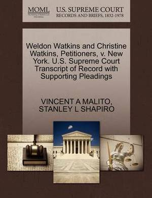 Weldon Watkins and Christine Watkins, Petitioners, V. New York. U.S. Supreme Court Transcript of Record with Supporting Pleadings