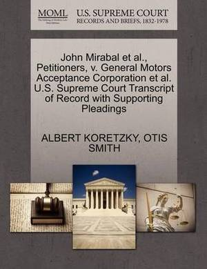 John Mirabal et al., Petitioners, V. General Motors Acceptance Corporation et al. U.S. Supreme Court Transcript of Record with Supporting Pleadings