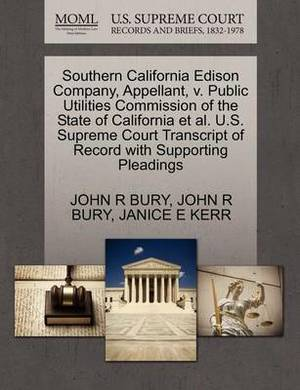 Southern California Edison Company, Appellant, V. Public Utilities Commission of the State of California et al. U.S. Supreme Court Transcript of Record with Supporting Pleadings