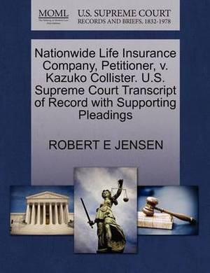 Nationwide Life Insurance Company, Petitioner, V. Kazuko Collister. U.S. Supreme Court Transcript of Record with Supporting Pleadings
