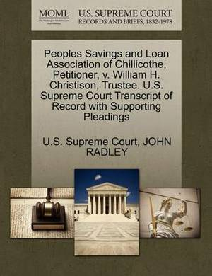 Peoples Savings and Loan Association of Chillicothe, Petitioner, V. William H. Christison, Trustee. U.S. Supreme Court Transcript of Record with Supporting Pleadings