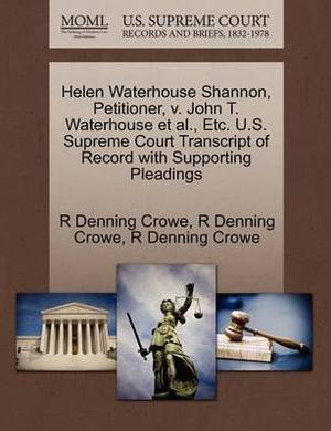 Helen Waterhouse Shannon, Petitioner, V. John T. Waterhouse et al., Etc. U.S. Supreme Court Transcript of Record with Supporting Pleadings