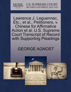 Lawrence J. Leguennec, Etc., et al., Petitioners, V. Chinese for Affirmative Action et al. U.S. Supreme Court Transcript of Record with Supporting Pleadings
