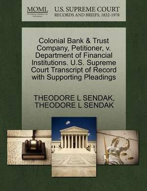Colonial Bank & Trust Company, Petitioner, V. Department of Financial Institutions. U.S. Supreme Court Transcript of Record with Supporting Pleadings
