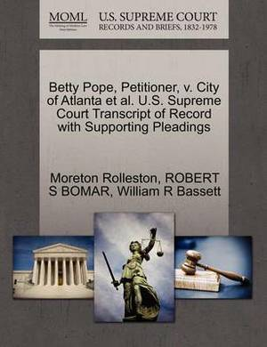 Betty Pope, Petitioner, V. City of Atlanta et al. U.S. Supreme Court Transcript of Record with Supporting Pleadings
