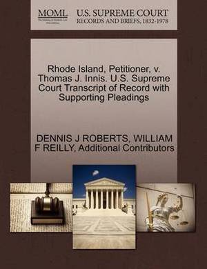 Rhode Island, Petitioner, V. Thomas J. Innis. U.S. Supreme Court Transcript of Record with Supporting Pleadings