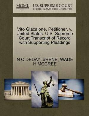 Vito Giacalone, Petitioner, V. United States. U.S. Supreme Court Transcript of Record with Supporting Pleadings
