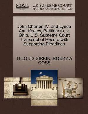 John Charter, IV, and Lynda Ann Keeley, Petitioners, V. Ohio. U.S. Supreme Court Transcript of Record with Supporting Pleadings