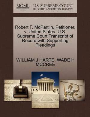 Robert F. McPartlin, Petitioner, V. United States. U.S. Supreme Court Transcript of Record with Supporting Pleadings