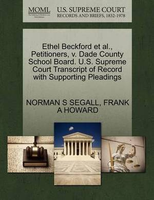 Ethel Beckford et al., Petitioners, V. Dade County School Board. U.S. Supreme Court Transcript of Record with Supporting Pleadings
