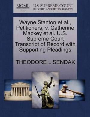 Wayne Stanton et al., Petitioners, V. Catherine Mackey et al. U.S. Supreme Court Transcript of Record with Supporting Pleadings