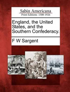 England, the United States, and the Southern Confederacy.