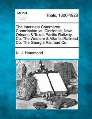 The Interstate Commerce Commission vs. Cincinnati, New Orleans & Texas Pacific Railway Co. the Western & Atlantic Railroad Co. the Georgia Railroad Co.