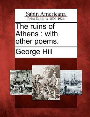 The Ruins of Athens: With Other Poems.