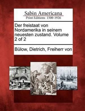 Der Freistaat Von Nordamerika in Seinem Neuesten Zustand. Volume 2 of 2