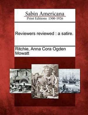 Reviewers Reviewed: A Satire.