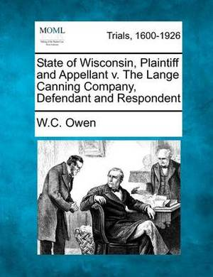 State of Wisconsin, Plaintiff and Appellant V. the Lange Canning Company, Defendant and Respondent