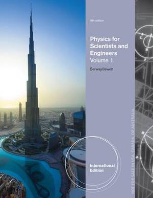 Physics for Scientists and Engineers, Volume 1, International Edition