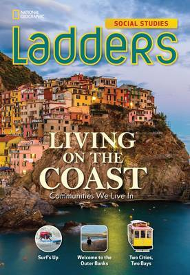 Ladders Social Studies 3: Living on the Coast, (On-Level)