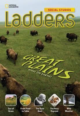 Ladders Social Studies 4: The Great Plains (Below-Level)