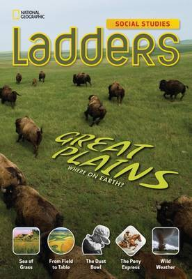 Ladders Social Studies 4: The Great Plains (On-Level)