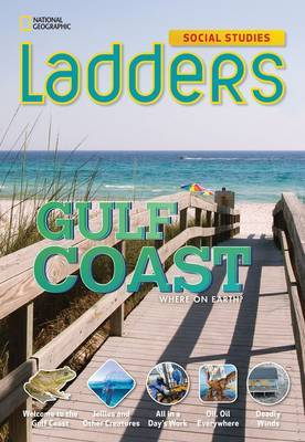Ladders Social Studies 4: The Gulf Coast (On-Level)