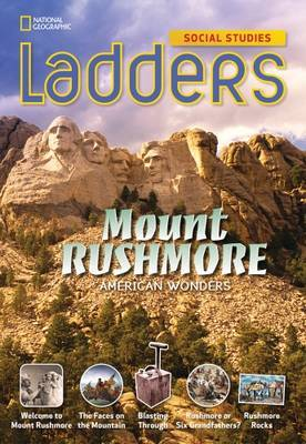 Ladders Social Studies 4: Mount Rushmore (On-Level)