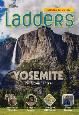 Ladders Social Studies 5: Yosemite National Park (On-Level)