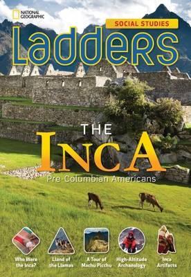 Ladders Social Studies 5: The Inca (On-Level)