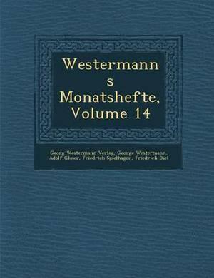 Westermanns Monatshefte, Volume 14