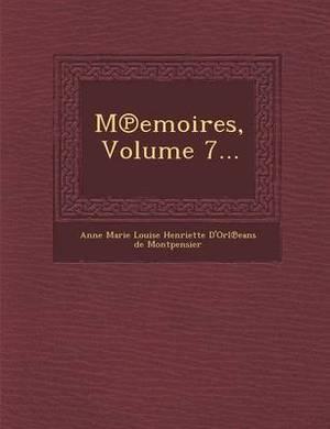 M Emoires, Volume 7...
