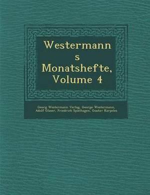 Westermanns Monatshefte, Volume 4