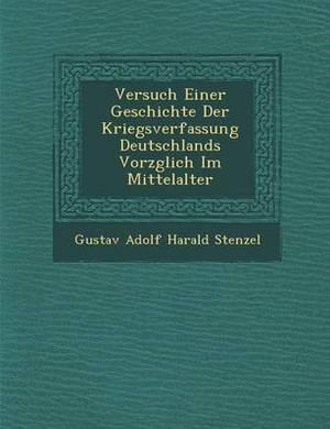 Versuch Einer Geschichte Der Kriegsverfassung Deutschlands Vorz Glich Im Mittelalter