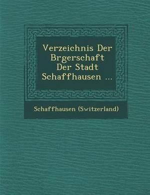Verzeichnis Der B Rgerschaft Der Stadt Schaffhausen ...