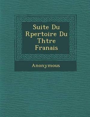 Suite Du R Pertoire Du Th Tre Fran Ais
