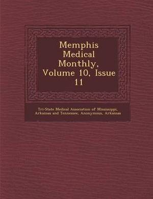 Memphis Medical Monthly, Volume 10, Issue 11