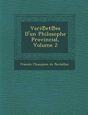 Vari Et Es D'Un Philosophe Provincial, Volume 2