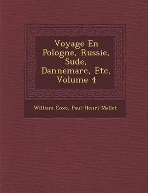 Voyage En Pologne, Russie, Su de, Dannemarc, Etc, Volume 4
