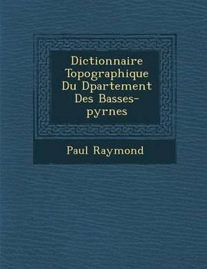 Dictionnaire Topographique Du D Partement Des Basses-Pyr N Es