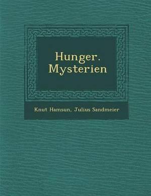 Hunger. Mysterien