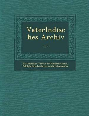Vaterl Ndisches Archiv ...