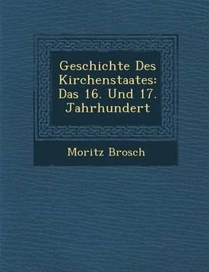 Geschichte Des Kirchenstaates: Das 16. Und 17. Jahrhundert