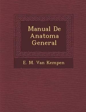 Manual de Anatom a General
