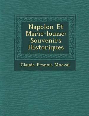 Napol on Et Marie-Louise: Souvenirs Historiques