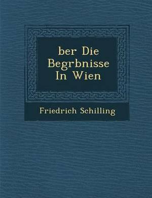 Ber Die Begr Bnisse in Wien
