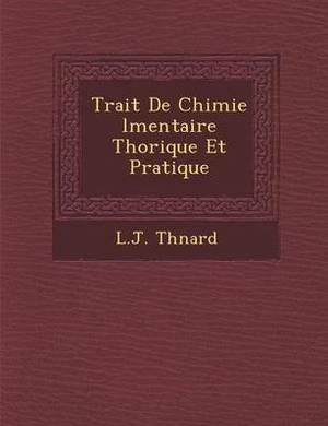 Trait de Chimie L Mentaire Th Orique Et Pratique