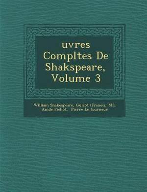 Uvres Completes de Shakspeare, Volume 3