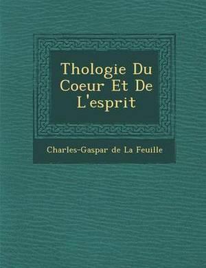 Th Ologie Du Coeur Et de L'Esprit